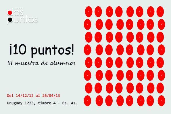 Inauguración — ¡10 puntos! III muestra de alumnos 2012